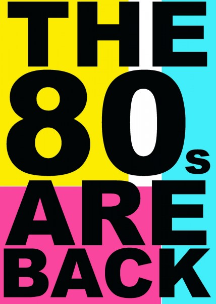 80s are back